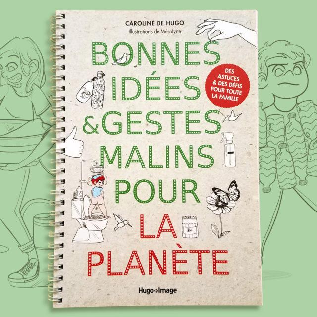 Couverture du livre Bonnes idées et gestes malins pour la planète
